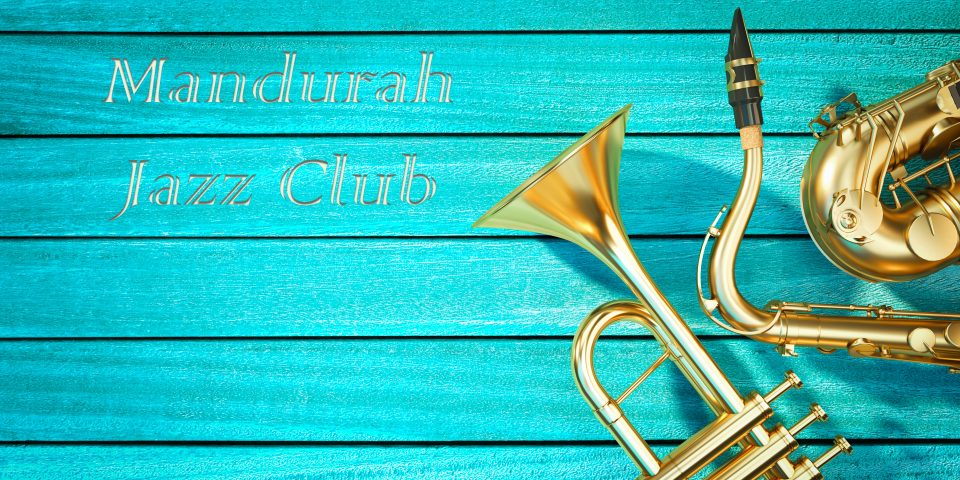 "Mandurah Jazz Club  ""That's Jazz"""